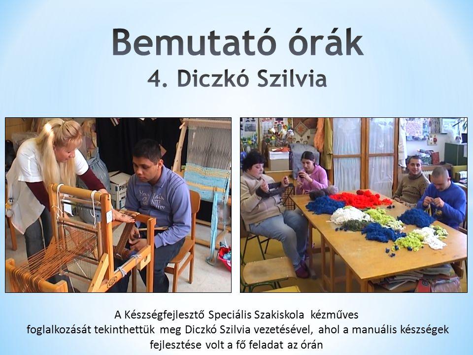 A Készségfejlesztő Speciális Szakiskola kézműves foglalkozását tekinthettük meg Diczkó Szilvia vezetésével, ahol a manuális készségek fejlesztése volt