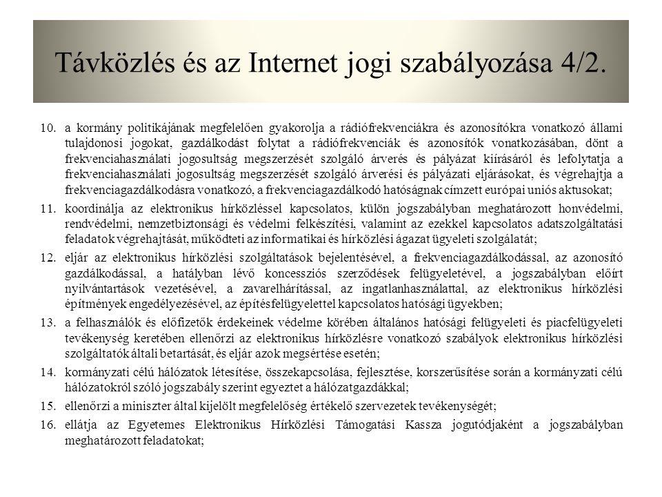 Távközlés és az Internet jogi szabályozása 4/2.