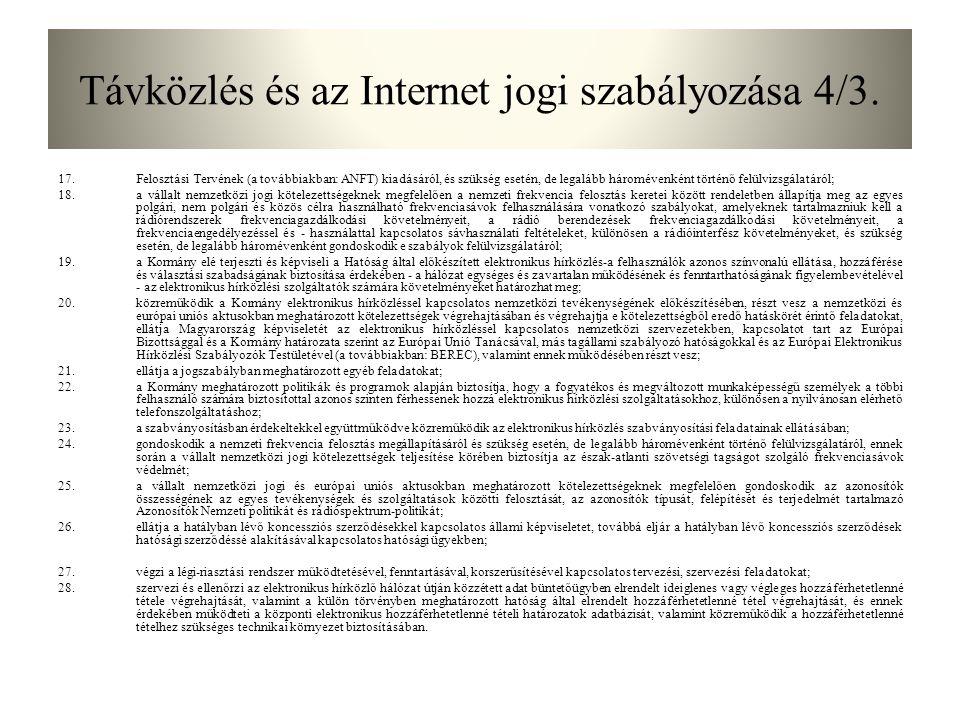 Távközlés és az Internet jogi szabályozása 4/3.