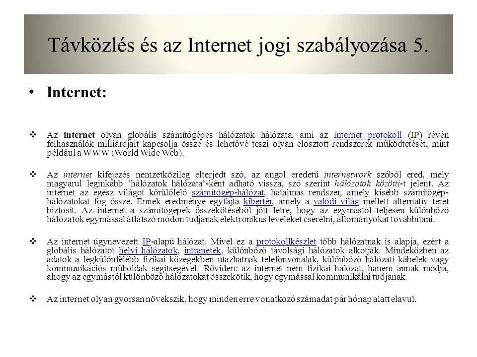 Távközlés és az Internet jogi szabályozása 5.