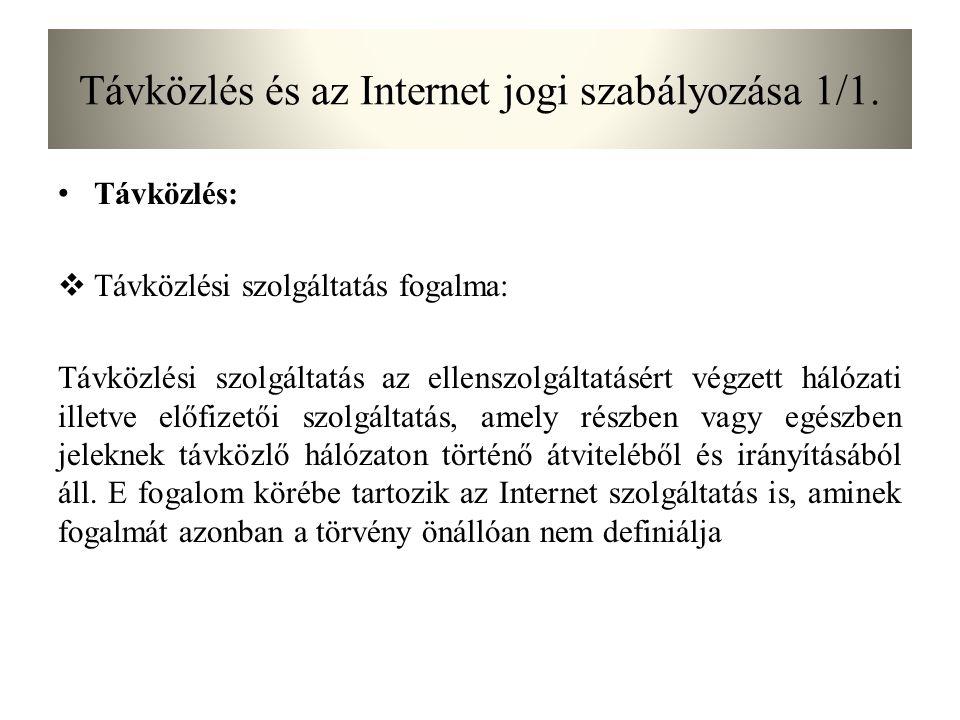 Távközlés és az Internet jogi szabályozása 1/1.