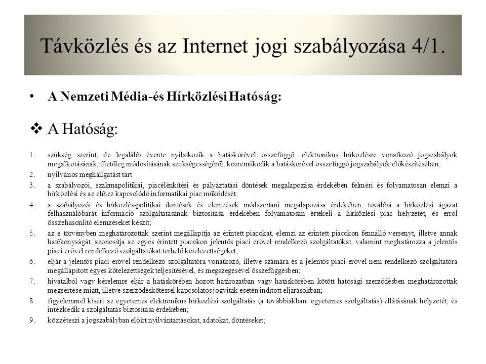 Távközlés és az Internet jogi szabályozása 4/1.
