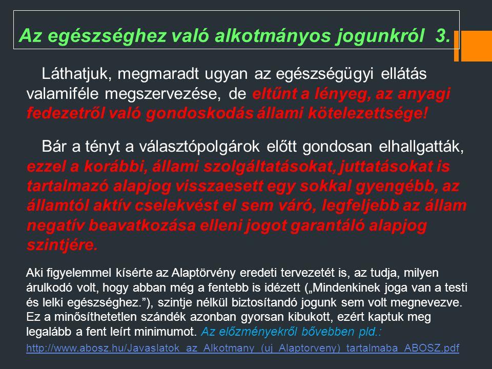 A Nemzeti Betegfórum ígérete és valósága Hír 2011.