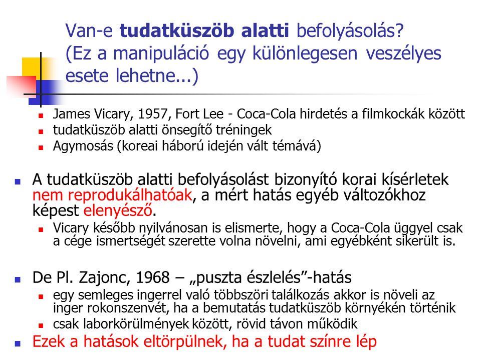 Van-e tudatküszöb alatti befolyásolás? (Ez a manipuláció egy különlegesen veszélyes esete lehetne...) James Vicary, 1957, Fort Lee - Coca-Cola hirdeté