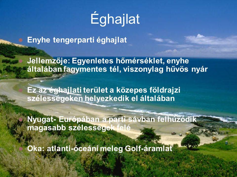 Éghajlat Enyhe tengerparti éghajlat Jellemzője: Egyenletes hőmérséklet, enyhe általában fagymentes tél, viszonylag hűvös nyár Ez az éghajlati terület