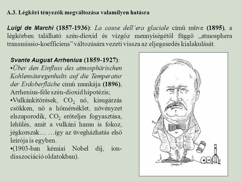 """Luigi de Marchi (1857-1936): La cause dell'era glaciale című műve (1895), a légkörben található szén-dioxid és vízgőz mennyiségétől függő """"atmosphera"""