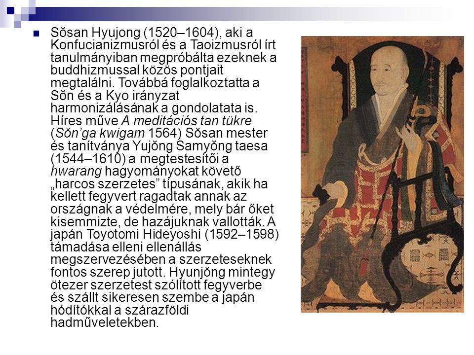 Sŏsan Hyujong (1520–1604), aki a Konfucianizmusról és a Taoizmusról írt tanulmányiban megpróbálta ezeknek a buddhizmussal közös pontjait megtalálni.