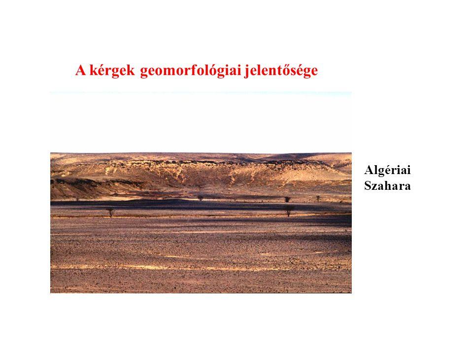 A kérgek geomorfológiai jelentősége Algériai Szahara