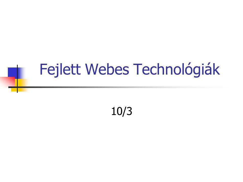 Fejlett Webes Technológiák 10/3