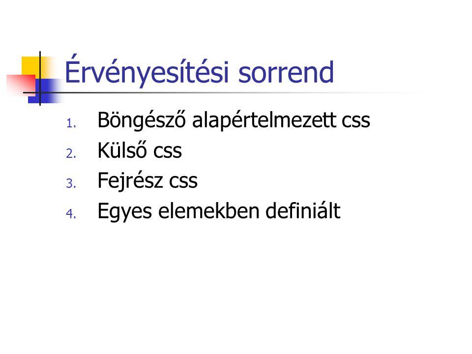 Függvények Definiálás: function fnév(argumentumok) { utasítások return visszatérési érték } Hívás: fnev(arguentumok);