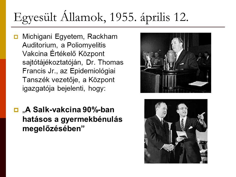 Egyesült Államok, 1955. április 12.  Michigani Egyetem, Rackham Auditorium, a Poliomyelitis Vakcina Értékelő Központ sajtótájékoztatóján, Dr. Thomas