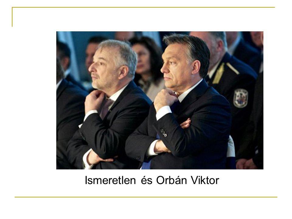 Ismeretlen és Orbán Viktor