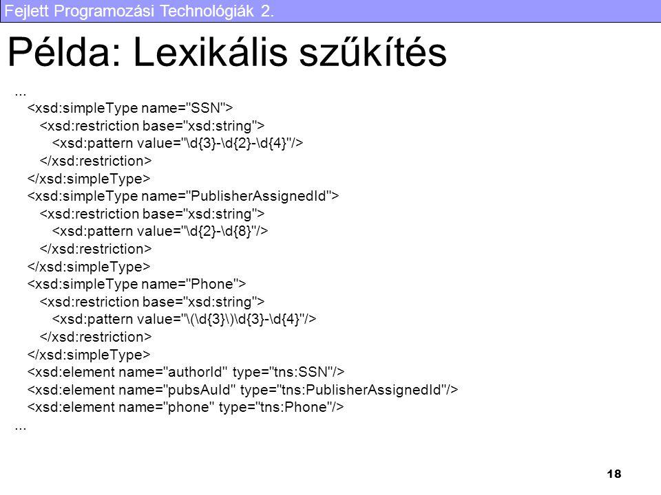 Fejlett Programozási Technológiák 2. 18 Példa: Lexikális szűkítés......