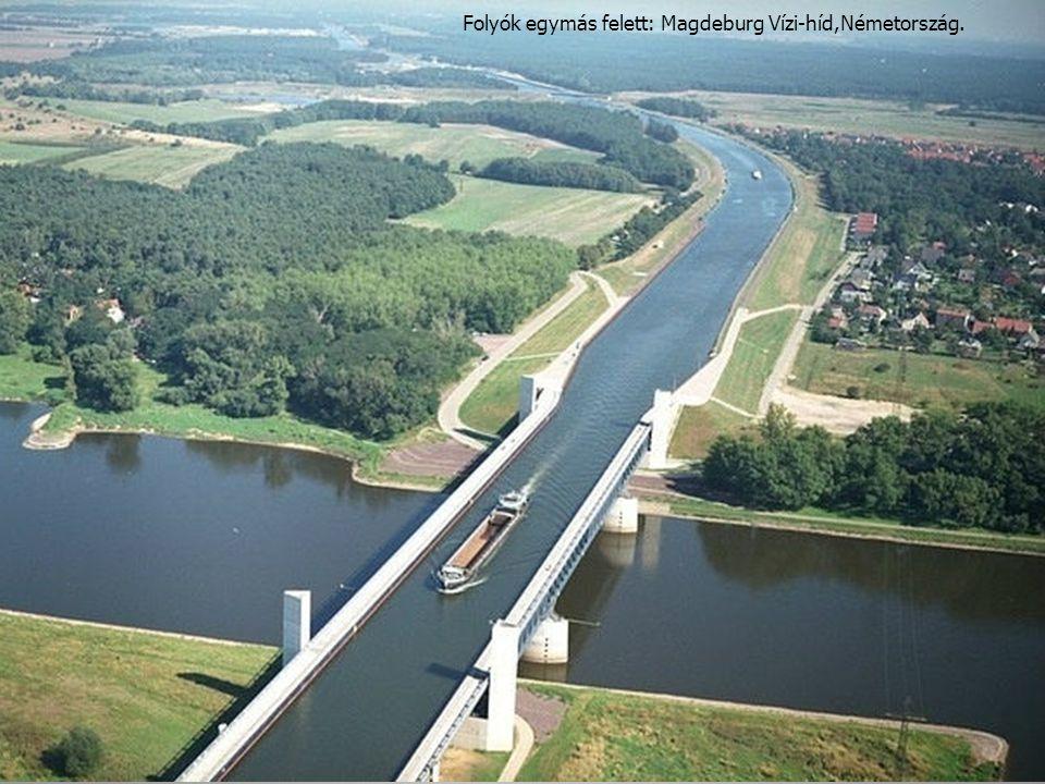 Folyók egymás felett: Magdeburg Vízi-híd,Németország. 