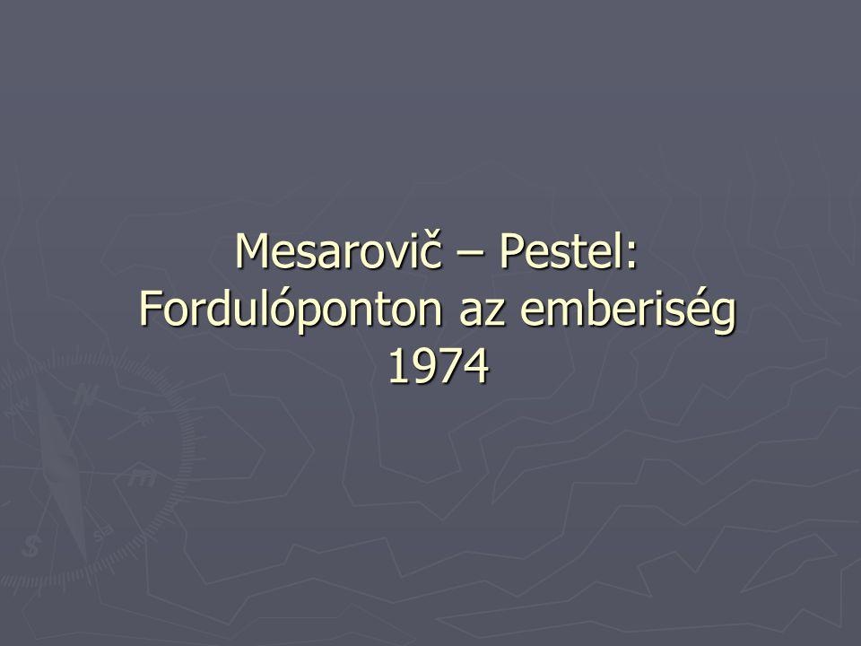 Mesarovič – Pestel: Fordulóponton az emberiség 1974