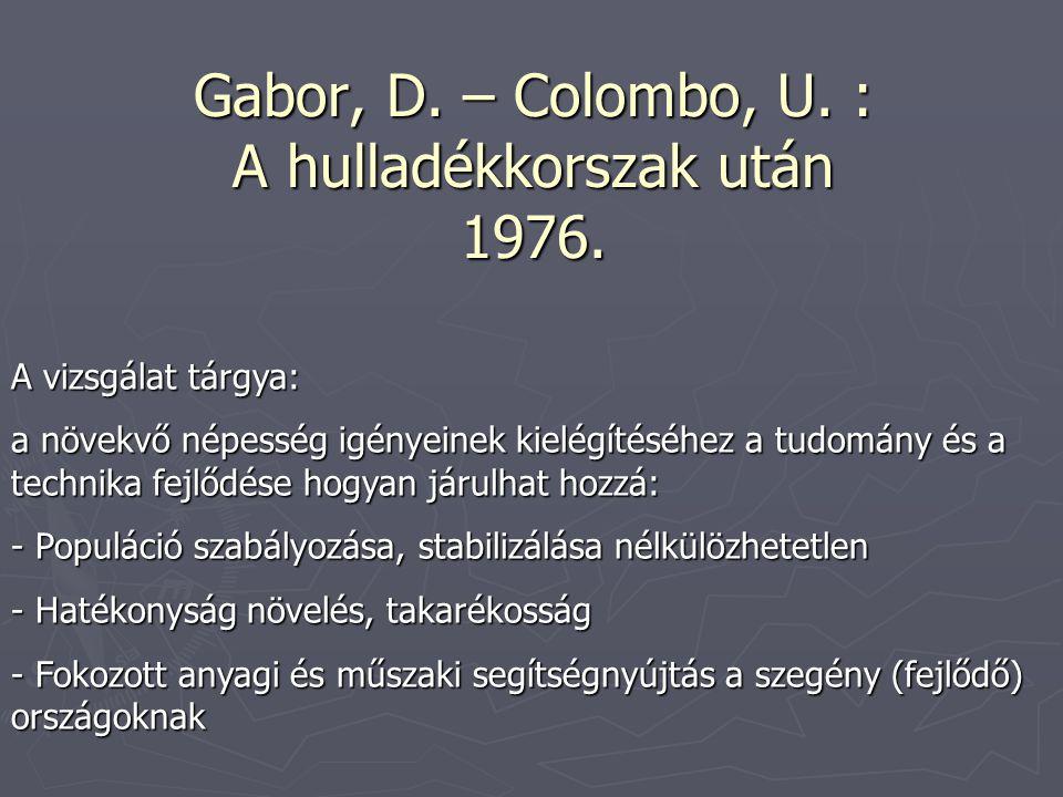 Gabor, D. – Colombo, U. : A hulladékkorszak után 1976.