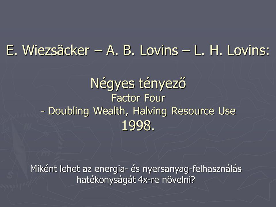 E. Wiezsäcker – A. B. Lovins – L. H.