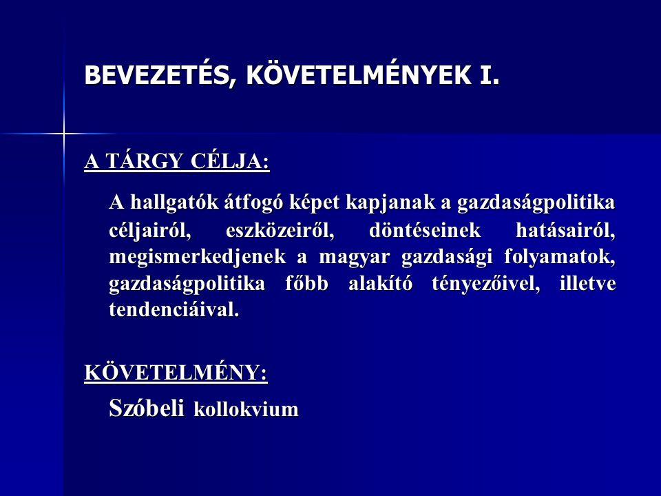 BEVEZETÉS, KÖVETELMÉNYEK I.
