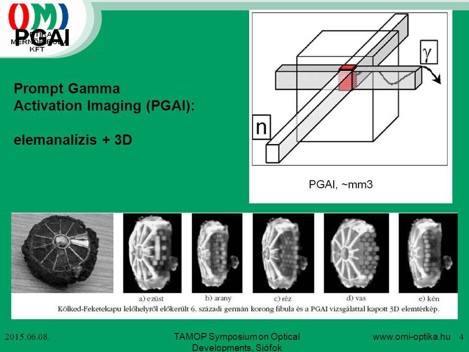 "PGAI-NT ""NORMA és ImageFrame 2015.06.08.www.omi-optika.hu 5TAMOP Symposium on Optical Developments, Siófok"
