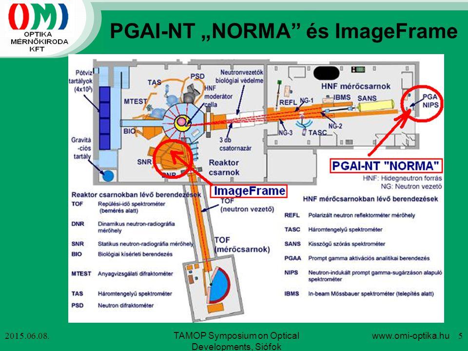 "PGAI-NT ""NORMA"" és ImageFrame 2015.06.08.www.omi-optika.hu 5TAMOP Symposium on Optical Developments, Siófok"