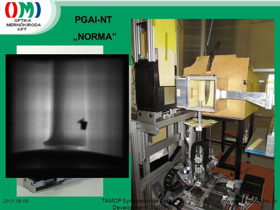 "2015.06.08. PGAI-NT ""NORMA"" TAMOP Symposium on Optical Developments, Siófok www.omi-optika.hu 6"