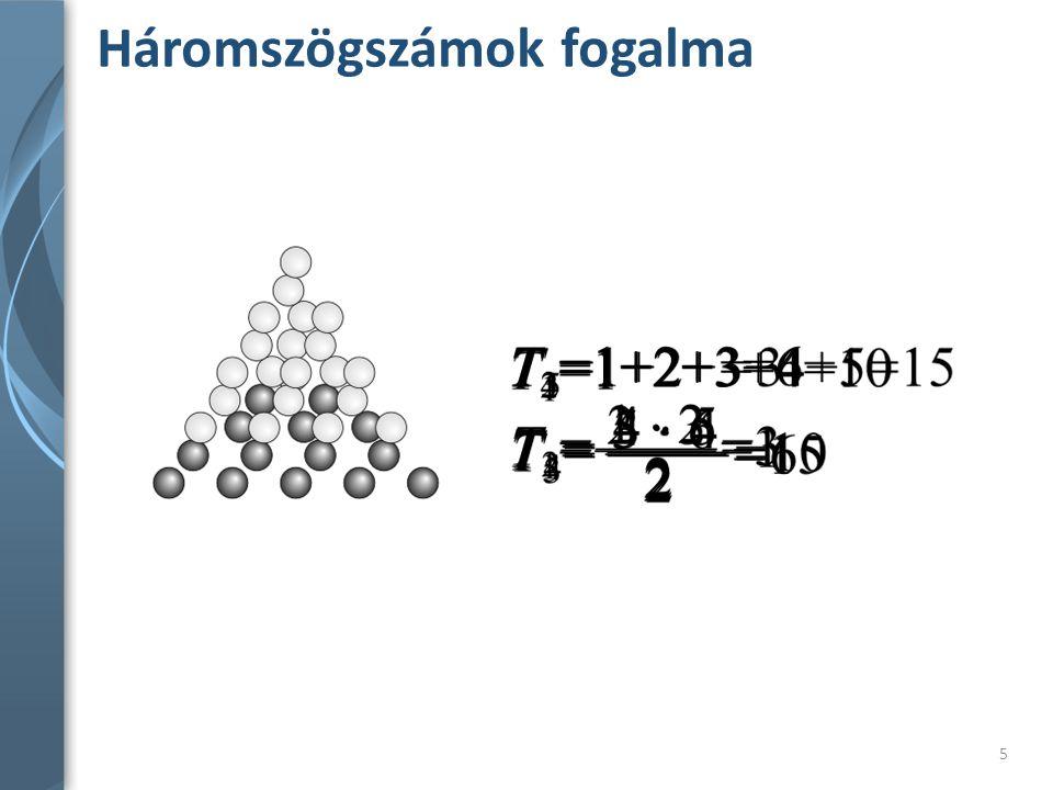 Piramisszám 36 Szemléletes bizonyítás Két egymást követő tetraéderszám összege egy piramisszám.