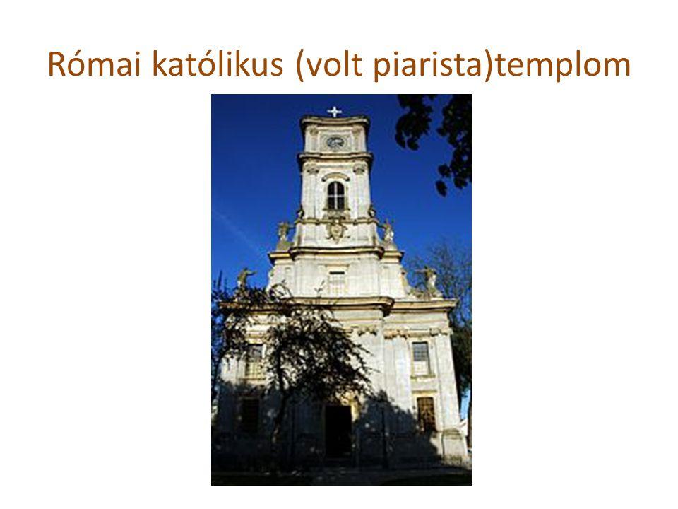Római katólikus (volt piarista)templom