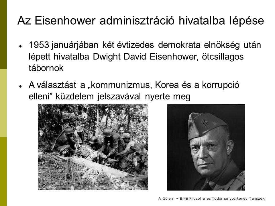 """Eisenhower elindította a nemzeti védelmi stratégia felülvizsgálatát, különös tekintettel az elhúzódó és véres koreai konfliktusra Az új doktrína a """"masszív megtorlás """"Fegyveres konfliktusok esetén az Egyesült Államok a nukleáris fegyvereket mint rendelkezésre álló, bevethető fegyvert fogja számításba venni Nemzeti Védelmi Tanács: Alapvető Nemzeti Védelmi Politika, NSC-162/6 A Gólem – BME Filozófia és Tudománytörténet Tanszék Az Eisenhower adminisztráció hivatalba lépése"""
