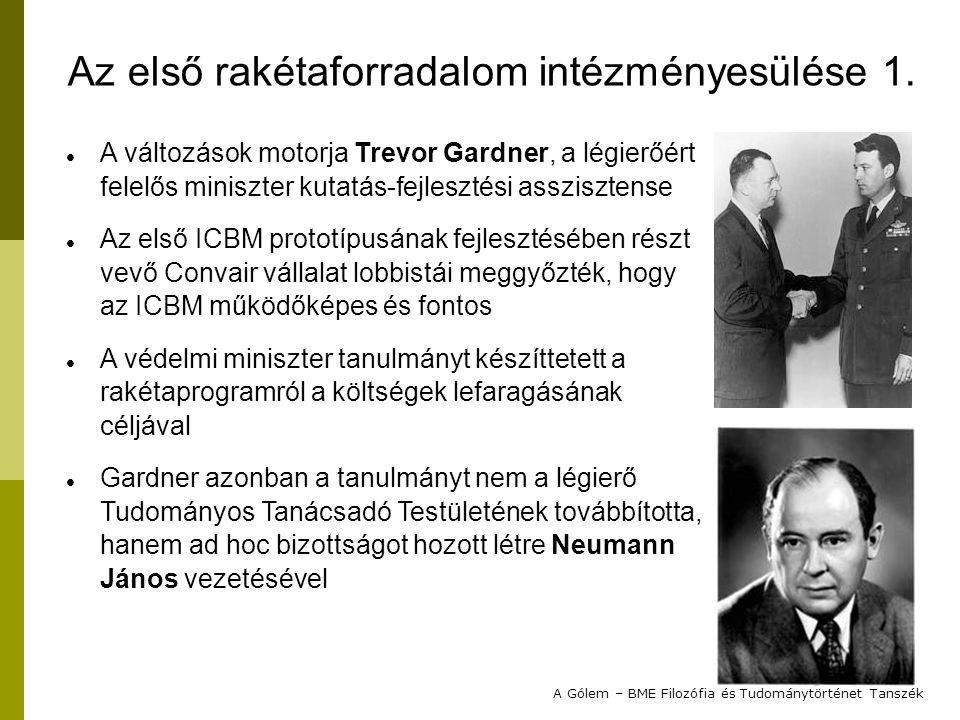 """Neumann nem volt elkötelezett egyik oldalnak sem, és szakmai hírneve biztosíték volt a bizottság szakmai elismertségére Neumann jó barátságban volt Teller Ede fizikussal, """"a hidrogénbomba atyjával , akivel egyetértettek abban, hogy a kis tömegű és sokkal nagyobb erejű hidrogénbomba a közeljövőben megvalósítható Gardner még megjelenés előtt a bizottság rendelkezésére bocsátotta a RAND Corporation (elismert amerikai tudományos think-tank) tanulmányát az ICBM program felgyorsításáról Gardner technikai tanácsadóként meghívta Simon Ramo és Dean Wooldridge éppen függetlenedő cégét, amely később az ICBM-ek fő technológiai támogatója lett A Gólem – BME Filozófia és Tudománytörténet Tanszék Az első rakétaforradalom intézményesülése 2."""