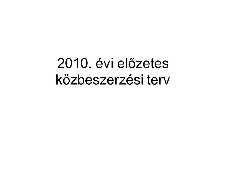 2010. évi előzetes közbeszerzési terv