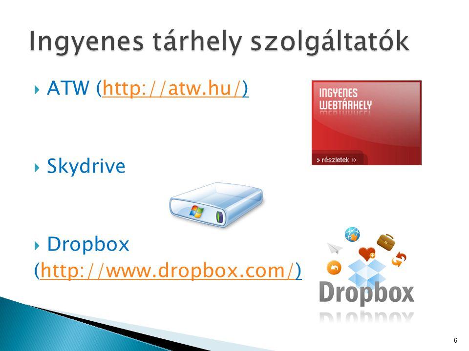  ATW (http://atw.hu/)http://atw.hu/  Skydrive  Dropbox (http://www.dropbox.com/)http://www.dropbox.com/ 6