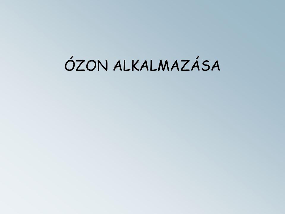 ÓZON ALKALMAZÁSA