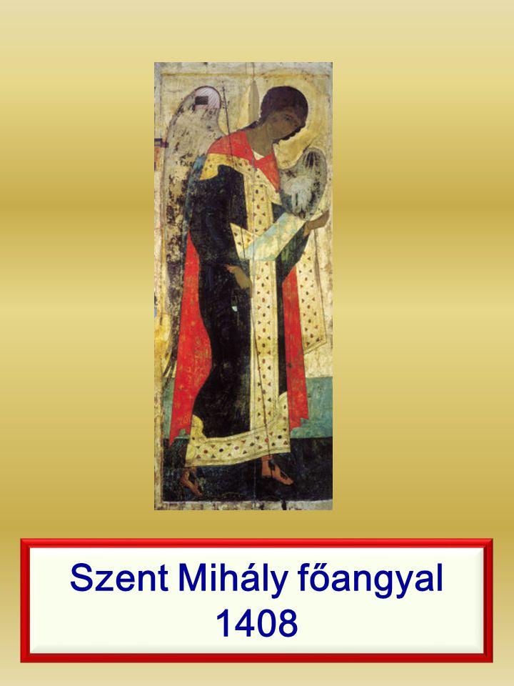 Szent Mihály főangyal 1408