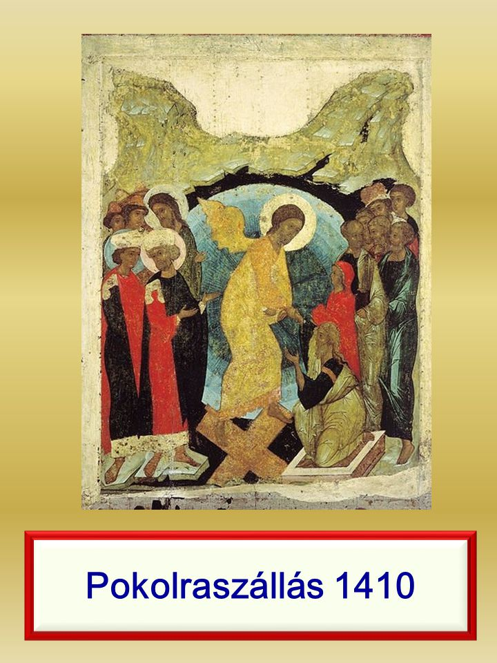 Pokolraszállás 1410