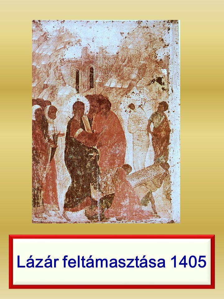 Lázár feltámasztása 1405