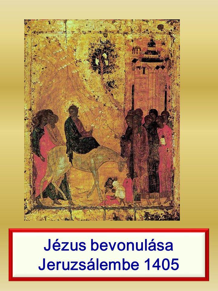 Jézus bevonulása Jeruzsálembe 1405