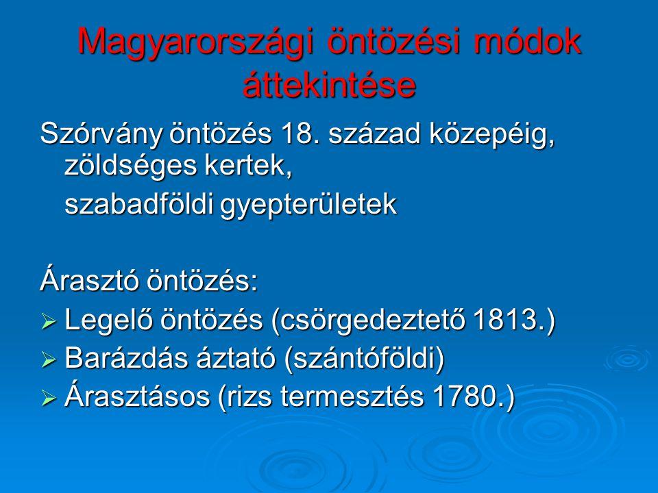 Magyarországi öntözési módok áttekintése Szórvány öntözés 18.