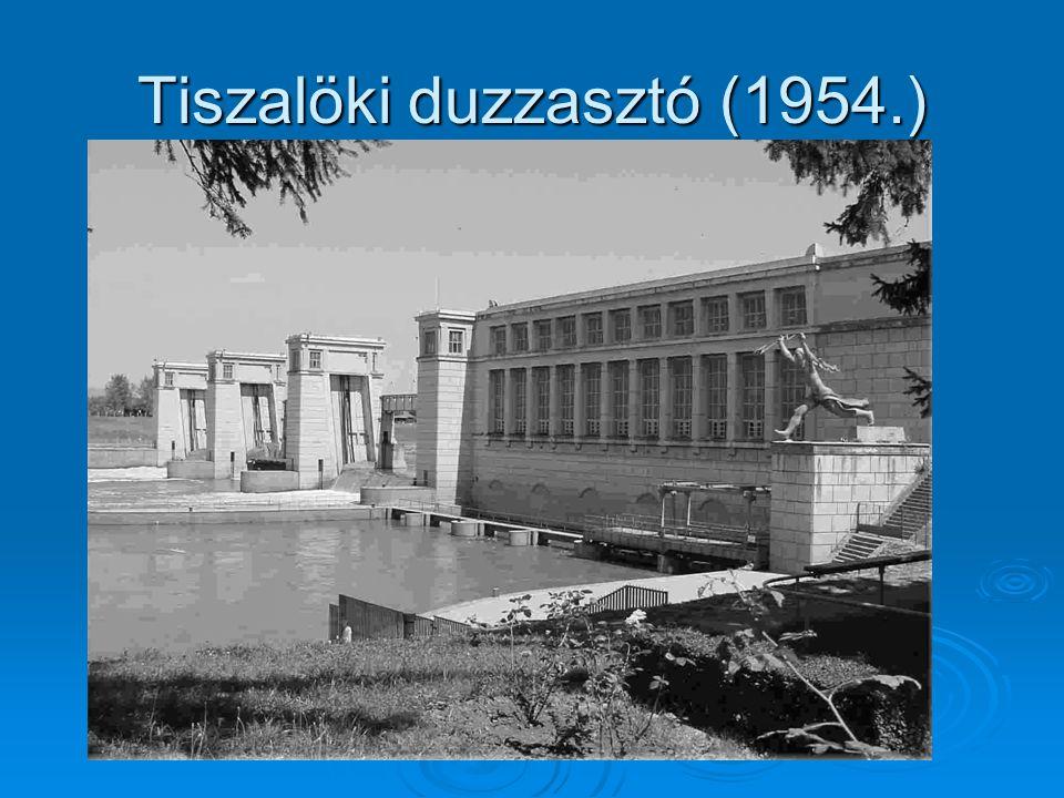 Tiszalöki duzzasztó (1954.)