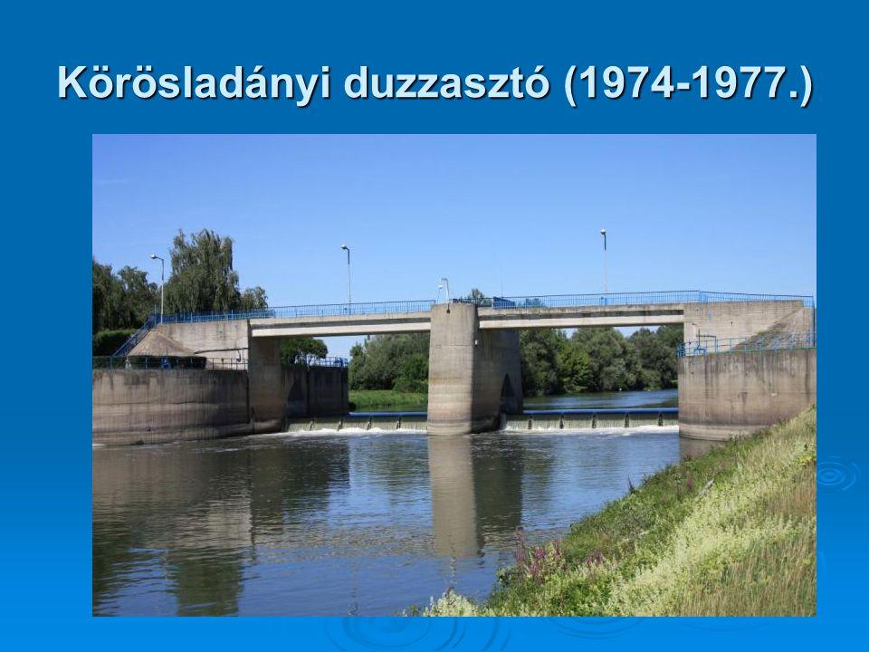 Körösladányi duzzasztó (1974-1977.)