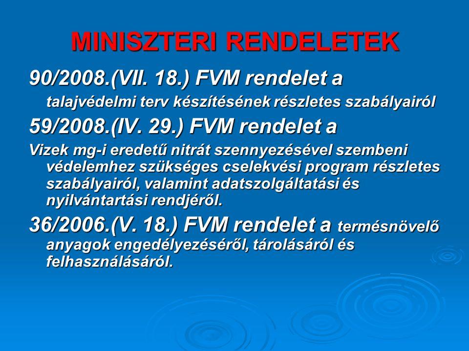 MINISZTERI RENDELETEK 90/2008.(VII.