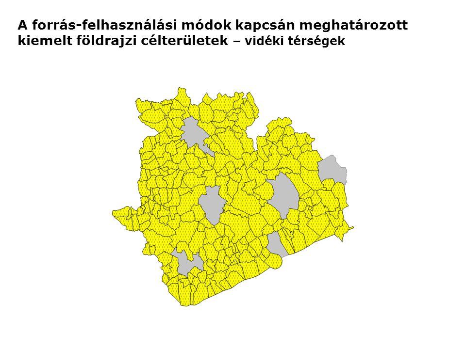 A forrás-felhasználási módok kapcsán meghatározott kiemelt földrajzi célterületek – vidéki térségek