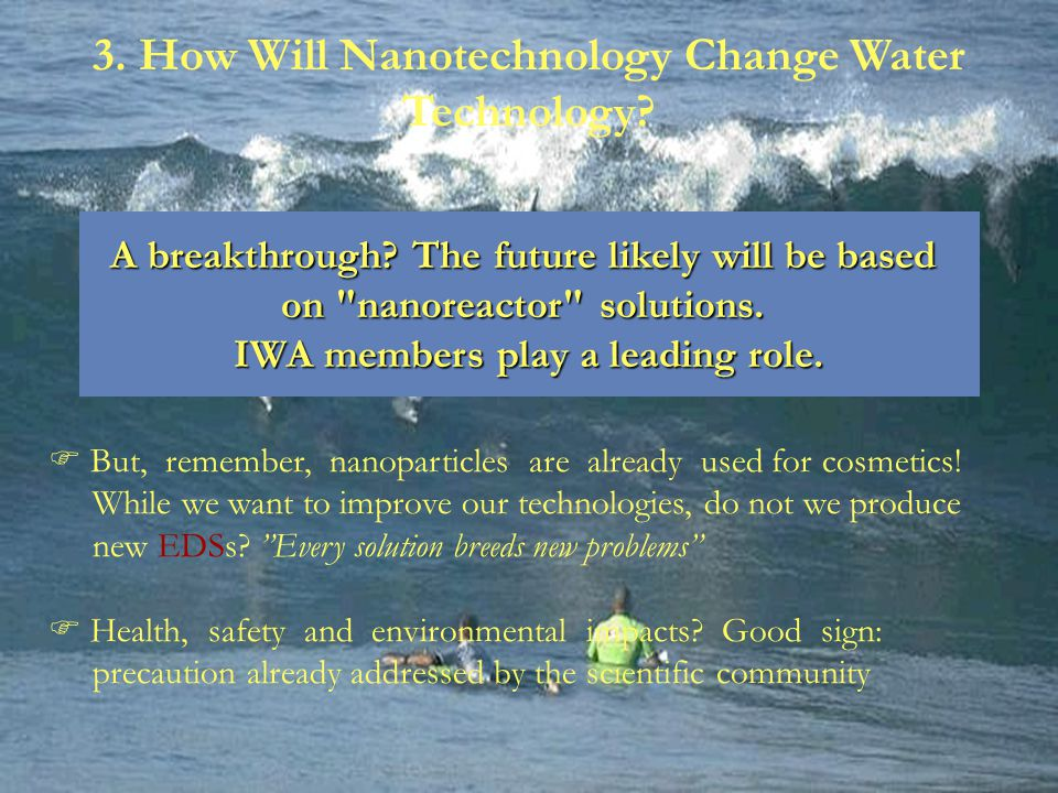 3. How Will Nanotechnology Change Water Technology.