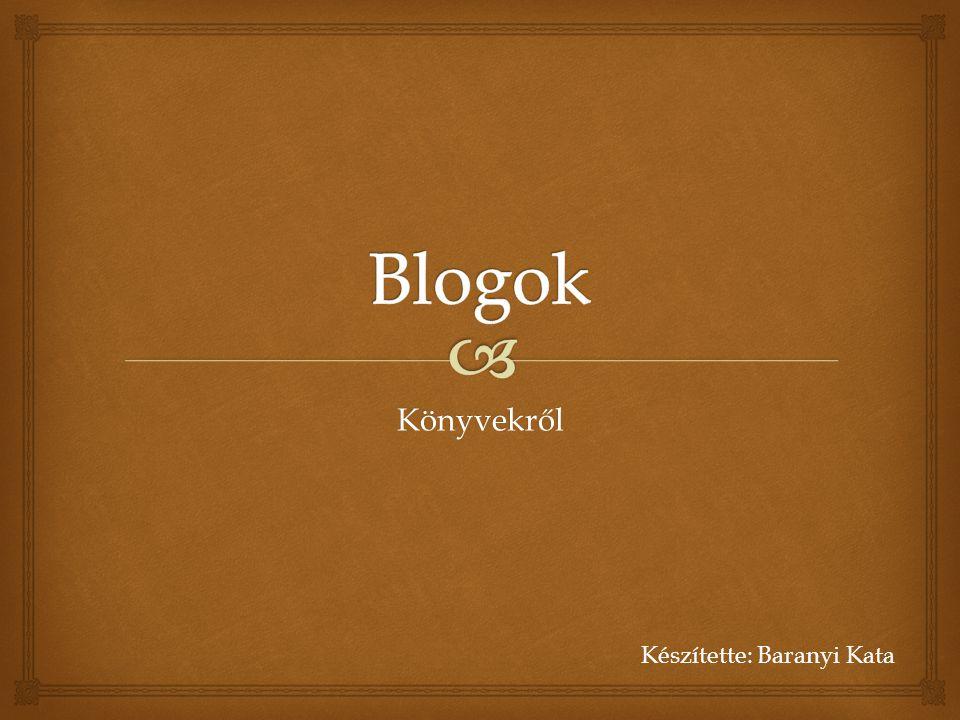 """  """"A blog egy olyan periódikusan újabb bejegyzésekkel bővülő weboldal, amely ezek sorozatából áll, függetlenül attól, hogy mi az oldal témája, formája és hogy nyilvánosan elérhető-e."""