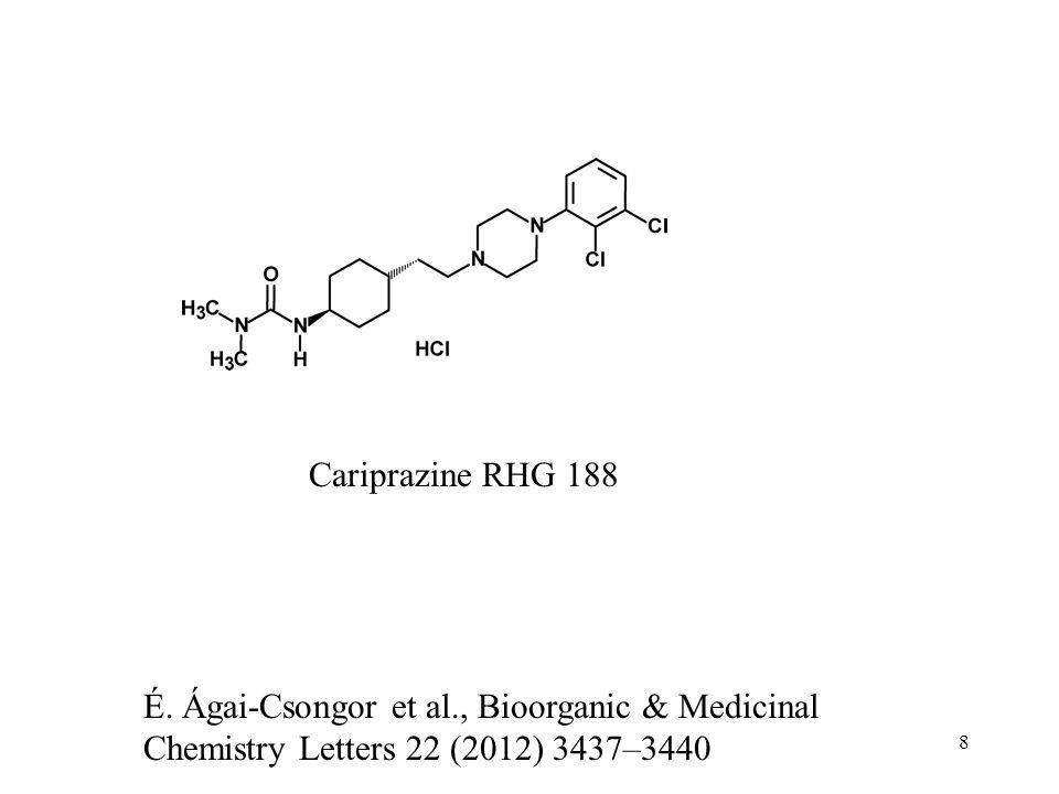 8 Cariprazine RHG 188 É.