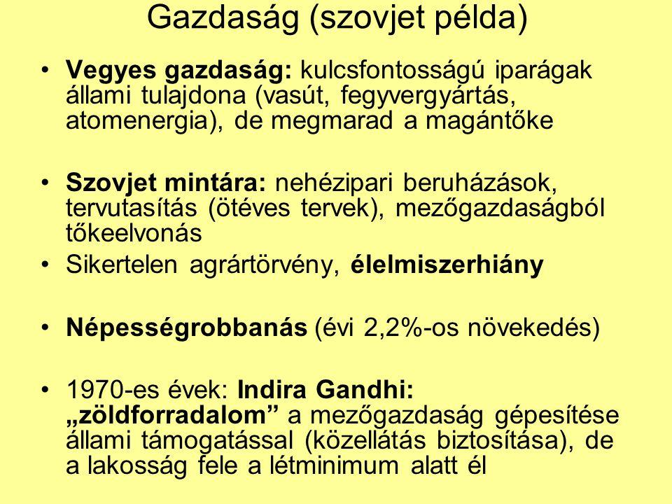 Gazdaság (szovjet példa) Vegyes gazdaság: kulcsfontosságú iparágak állami tulajdona (vasút, fegyvergyártás, atomenergia), de megmarad a magántőke Szov