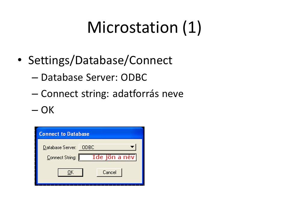 Microstation (2) Key In: SET DATABASE – Hibaüzenet kíséretében legenerálhatjuk az MSCATALOG táblát válasszuk az IGEN-t – Adjuk hozzá táblánkat a Table/Add to MSCATALOG menüvel