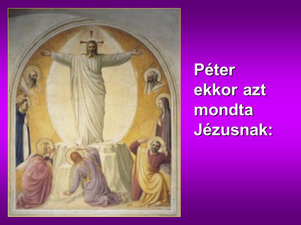 gfdd És íme, megjelent nekik Mózes és Illés, s beszélgettek vele.