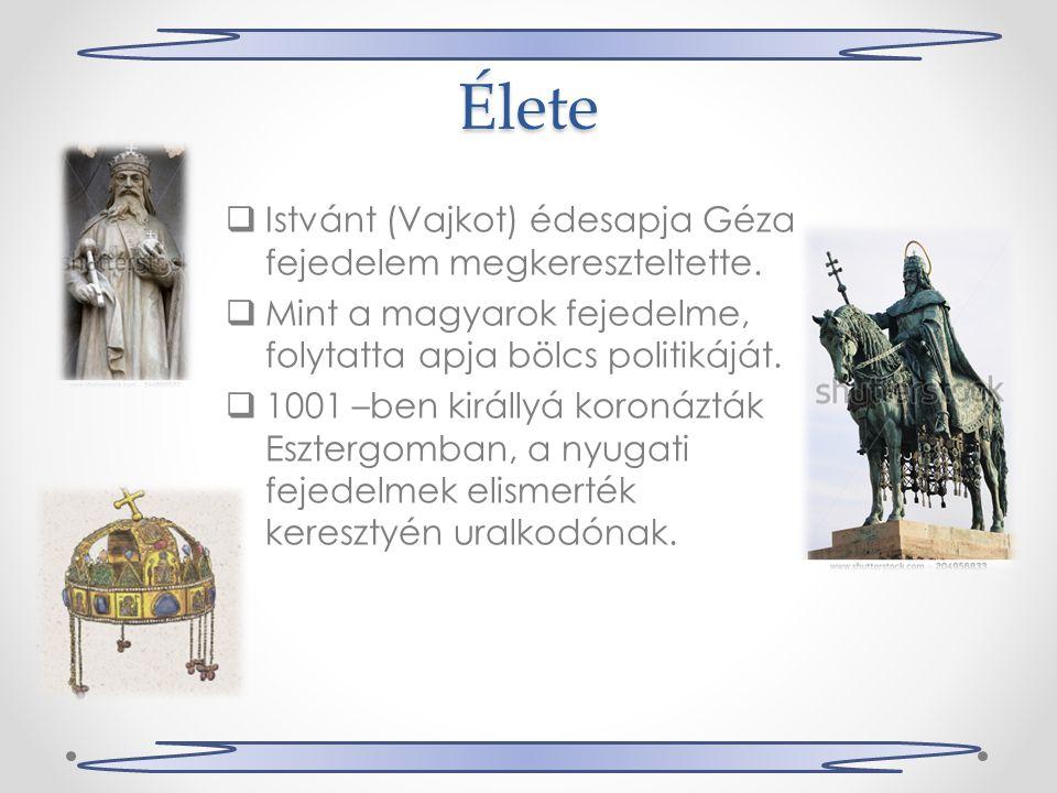 Élete IIstvánt (Vajkot) édesapja Géza fejedelem megkereszteltette.