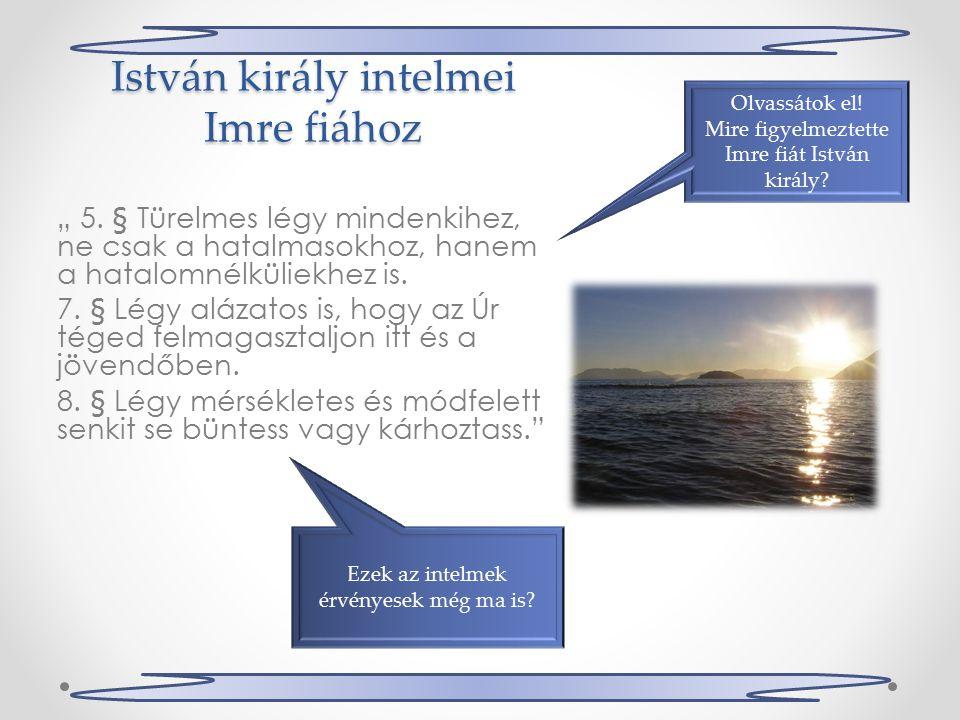 """István király intelmei Imre fiához """" 5."""