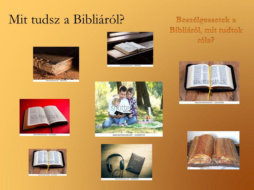 Mit tudsz a Bibliáról?